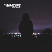 Nightdriving by The Amazons