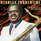 The Best Of Mr. T by Stanley Turrentine