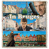 In Bruges (Original Motion Picture Soundtrack) de Various Artists