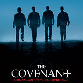 The Covenant (Original Motion Picture Soundtrack) by Various Artists