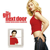 The Girl Next Door (Soundtrack from the Motion Picture) by Various Artists