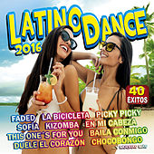 Latino Dance 2016 by Various Artists