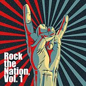 Rock the Nation, Vol. 1 by Various Artists