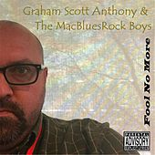 Fool No More by Graham Scott Anthony