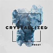Crystallized by Frost