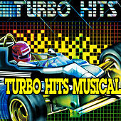 Turbo Hits Musical by Various Artists