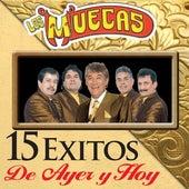 15 Exitos De Ayer Y Hoy by Los Muecas