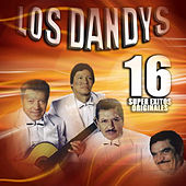 16 Super Exitos Originales by Los Dandys