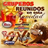 Gruperos Reunidos En Esta Navidad by Various Artists