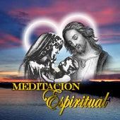Meditacion Espiritual by Los Llayras