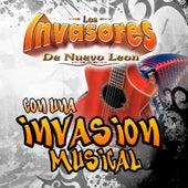 Con Una Invasion Musical de Los Invasores De Nuevo Leon