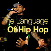 The Language Of Hip Hop by Various Artists