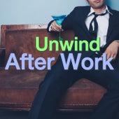 Unwind After Work de Various Artists