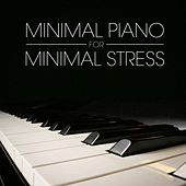 Minimal Piano for Minimal Stress de Various Artists