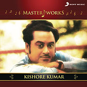 MasterWorks - Kishore Kumar by Various Artists