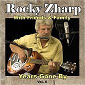 Years Gone By, Vol. 6 by Rocky Zharp