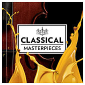 Classical Masterpieces von Various Artists