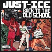 Back to the Old School de Just-Ice