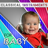 Classical Instruments for Baby – Chopin Songs, Classical Time for Babies, Baby Lullaby by Soulive