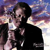 There Is Always One More Time de B.B. King