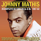 The Complete Us Singles As & BS 1957-62 de Johnny Mathis