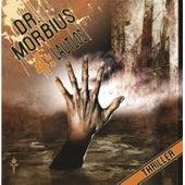 Folge 4: Lautlos von Dr. Morbius