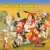 Die 7 Schwaben (Hörspiel) von Grimms Märchen