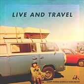 Live And Travel by Giant Panda Guerilla Dub Squad