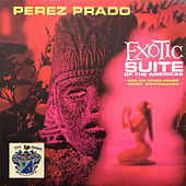 Exotic Suite and Others by Perez Prado