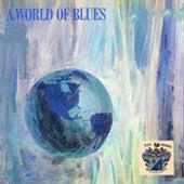A World of Blues Vol. 1 de Various Artists