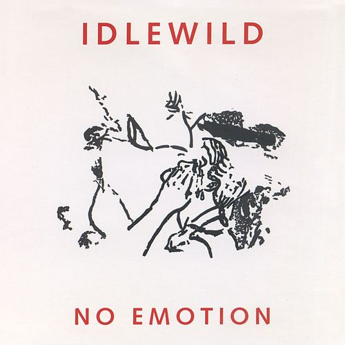 No Emotion by Idlewild