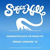 Freedom / Superappin' - EP by Grandmaster Flash