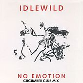 No Emotion (Cucumber Club Mix) von Idlewild