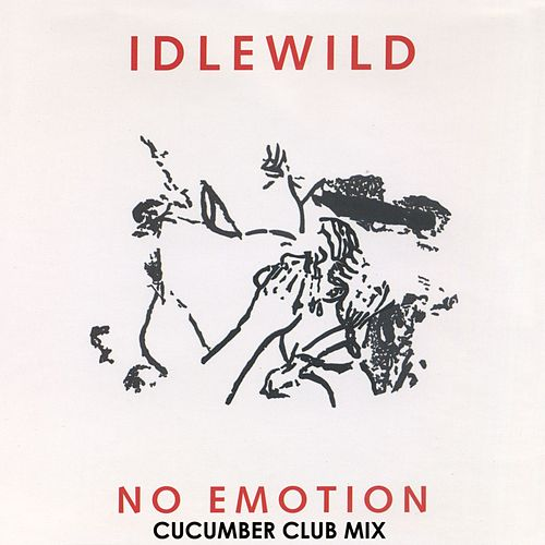 No Emotion (Cucumber Club Mix) by Idlewild