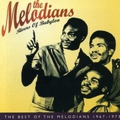 Rivers of Babylon: The Best of The Melodians 1967-1973 de The Melodians
