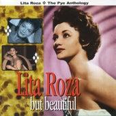 But Beautiful: The Pye Anthology by Lita Roza