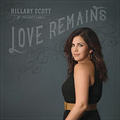 Love Remains de Hillary Scott