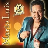 10 Años Junto a Vos by Mario Luis