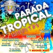 Parada Tropical: Inéditos by Various Artists