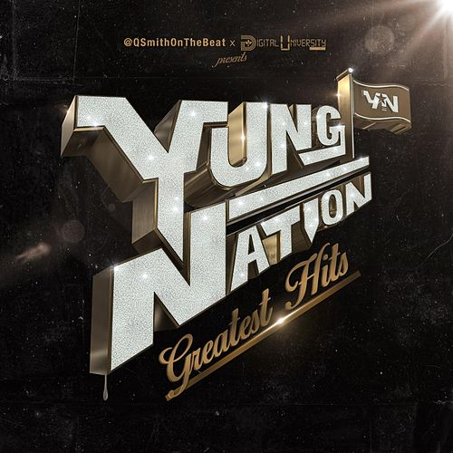 Yung Nation Greatest Hits by Yung Nation