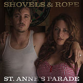 St. Anne's Parade de Shovels & Rope