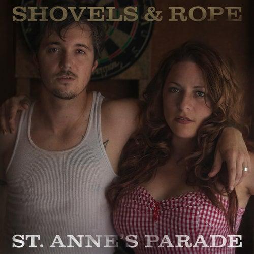 St. Anne's Parade de Shovels & Rope