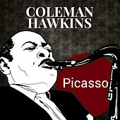Picasso by Coleman Hawkins