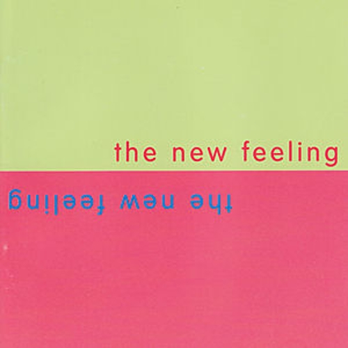 The New Feeling: An Anthology of World Music by Various Artists
