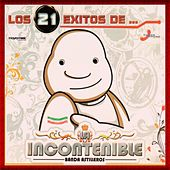 Los 21 Exitos De by La Incontenible Banda Astilleros