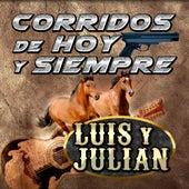 Corridos De Hoy Y Siempre de Luis Y Julian