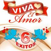 Viva El Amor 6 Exitos by Los Trios