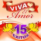Viva El Amor 15 Exitos by Los Trios