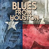 Blues From Houston by Various Artists