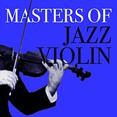 Masters Of Jazz Violin de Various Artists